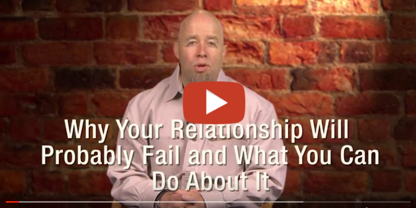 Why your relationship will probably fail